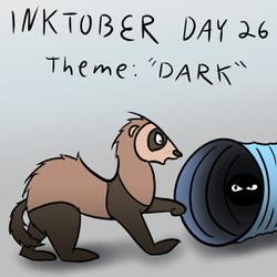 "Inktober Day 26: ""Dark"""