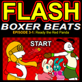Boxer Beats Flash: Ready The Red Panda