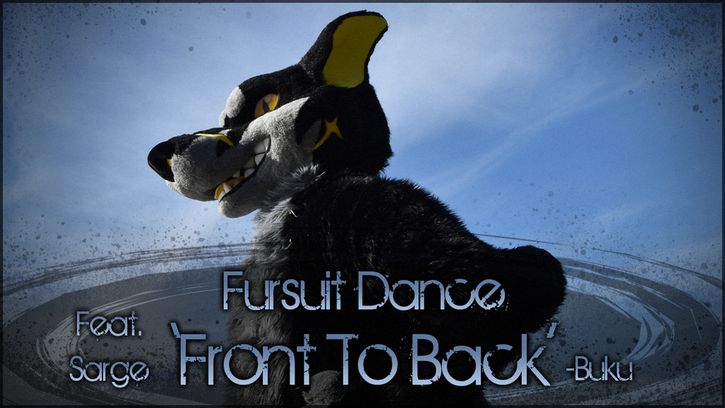 Fursuit Dance - Sarge in 'Front To Back'