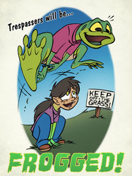Trespassers Will Be Frogged