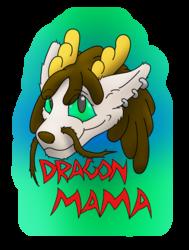 Dragon Mama - Conbadge Exchange, April 2015