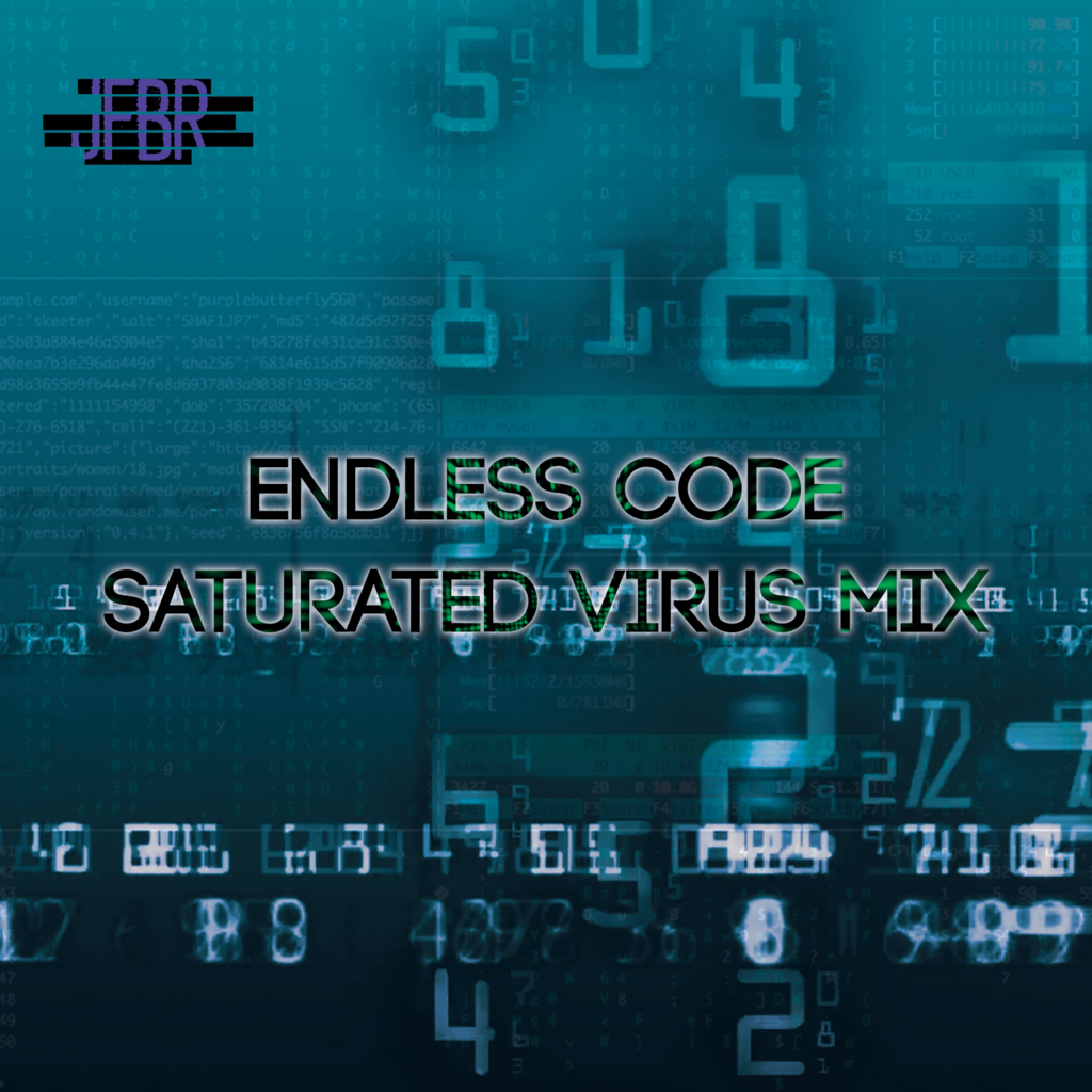 Endless Code Saturated Virus Mix