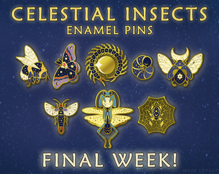 ONE WEEK LEFT: CELESTIAL INSECTS KICKSTARTER