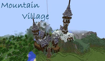Mountain Village ~Minecraft Build