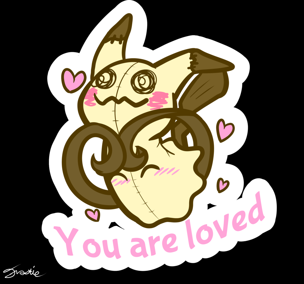 Most recent image: Mimikyuu Loves You!