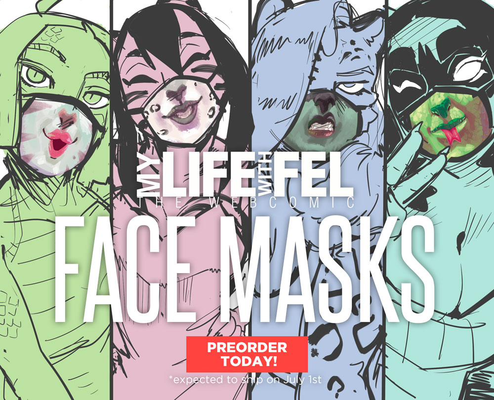 My life with Fel face masks NOW ON PREORDER