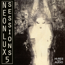 Neonlux Sessions 5