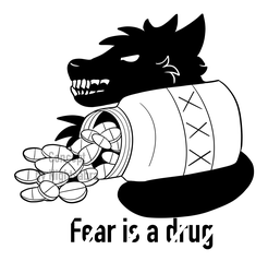 [P]Fear Is A Drug