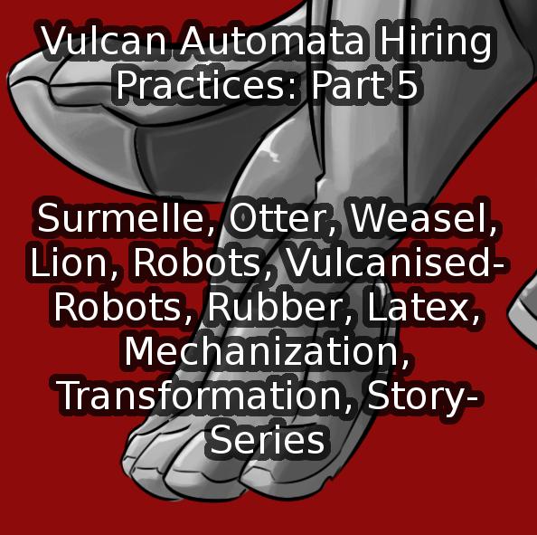 Vulcan Automata - Hiring Practices - Part 5