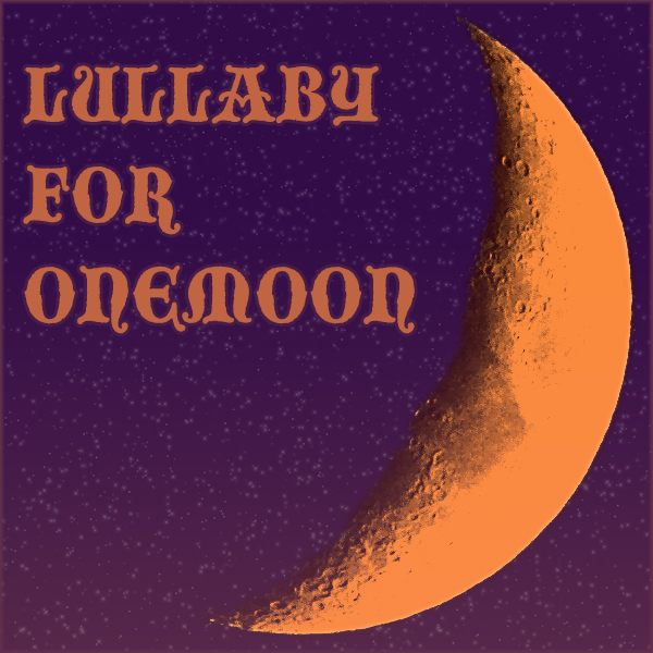 Lullaby For Onemoon