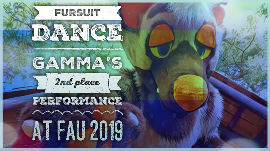 Fursuit Dance / Gamma / 2nd Place FA United 2019 //