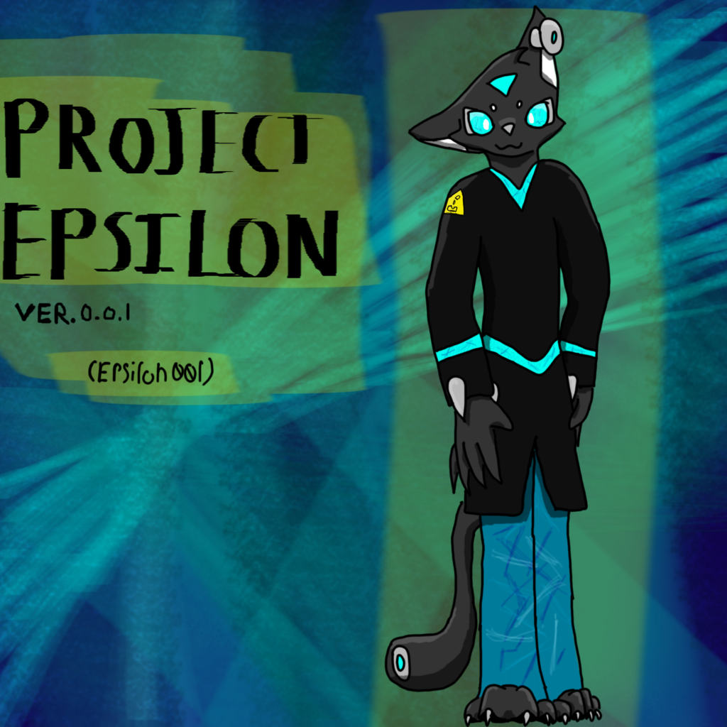 Project Epsilon (New character!)
