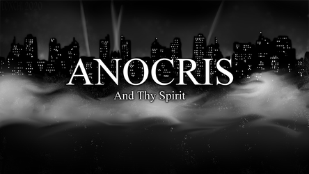 ANOCRIS - And Thy Spirit (Visual Novel WIP)
