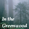Featured image: In the Greenwood