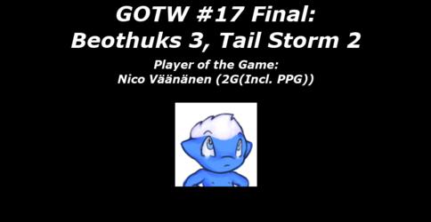 FHL Season 7 GOTW #17 FINAL: Beothuks 3, Tail Storm 2