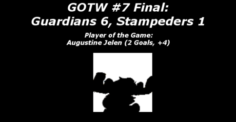 FHL Season 7 GOTW #7 Final: Guardians 6, Stampeders 1