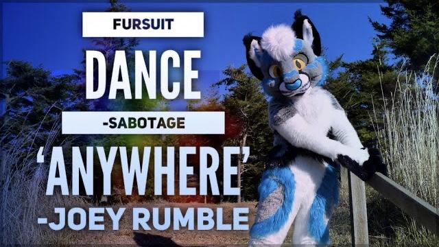 Fursuit Dance / Sabotage / 'Anywhere' //