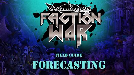 FACTION WAR- Forecasting