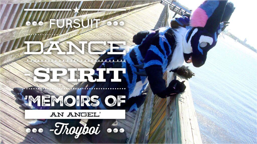 Fursuit Dance / Spirit / 'Memoirs of An Angel' //