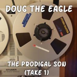 The Prodigal Son (take 1)