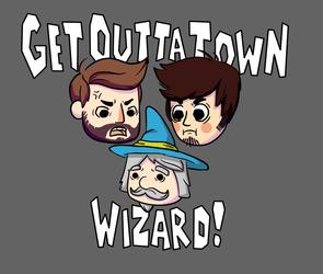 Get Outta Town, Wizard!