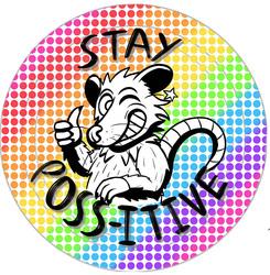 Stay Poss-itive!