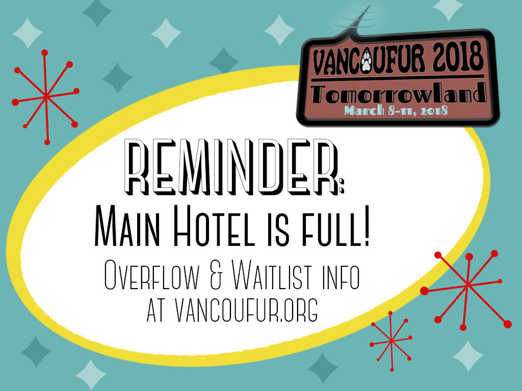 Most recent image: Main Hotel Full - Overflow/Waitlist Information