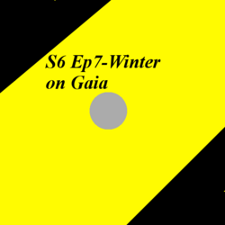 S6 Ep7-Winter on Gaia