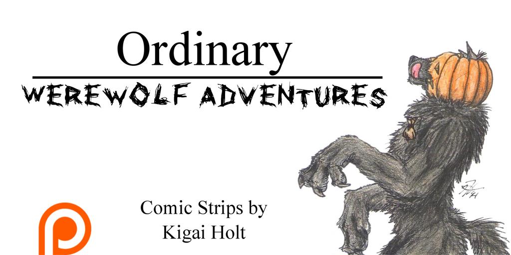 Ordinary Werewolf Adventures - Support!