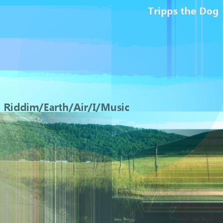 Featured image: Riddim/Earth/Air/I/Music