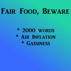 Fair Food, Beware