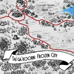 Tai'ga'xoorn, Frozen Gem of the North