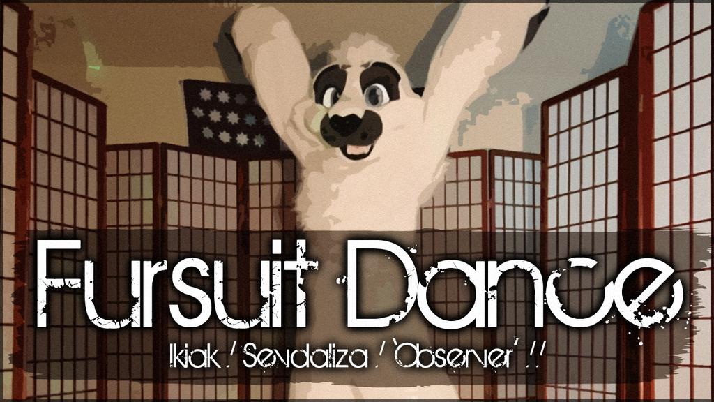 Fursuit Dance / Ikiak / 'Observer' / Sevdaliza //