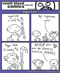 Vomit Blood Comics - Sugar Cane