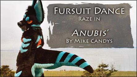 Fursuit Dance / Raze / 'Anubis' / Mike Candys //