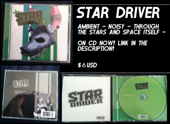 STAR DRIVER CD'S - ON SALE NOW
