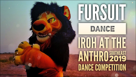 Fursuit Dance / Iroh / Anthro Southeast 2019 Competition //
