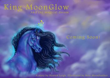Coming soon KingMoonGlow