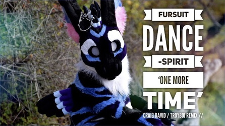 Fursuit Dance / Spirit / 'One More Time' //