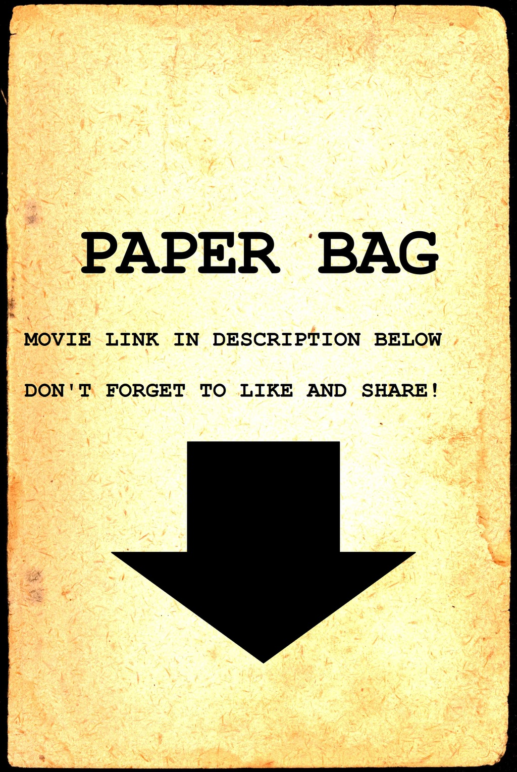 Paper Bag - A movie inspired by Nostalgia Critic and Furries