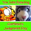 Peter reads Garfield's Judgement Day