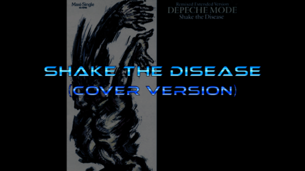 Depeche Mode - Shake the Disease (Cover Version)