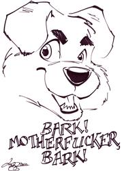 (Lar DeSouza) Bark, mofo! BARK!
