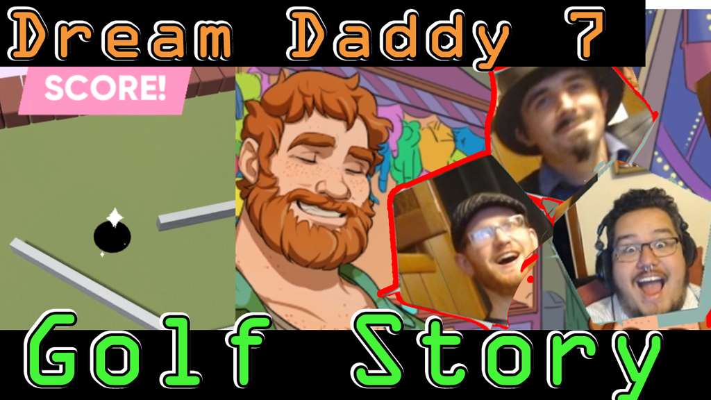 Last Time On Dream Daddy A Golf Story