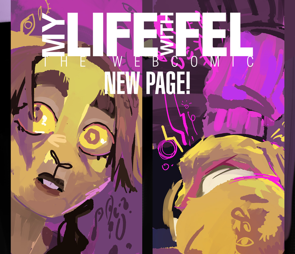My life with Fel update!