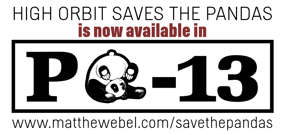 High Orbit Saves The Pandas is now PG-13