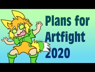 🌱My Plans for ARTFIGHT this year! Video Form