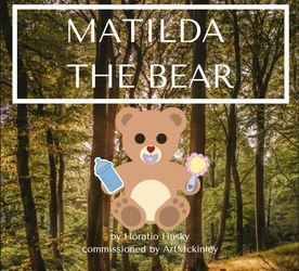 Matilda the Bear - Complete Story [Comm]