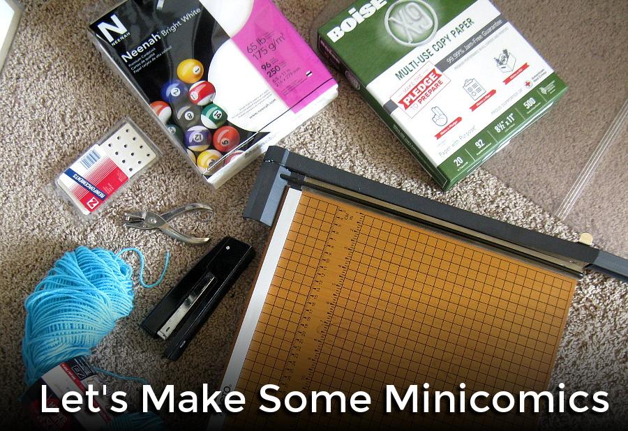 Tutorial: Let's Make Some Minicomics