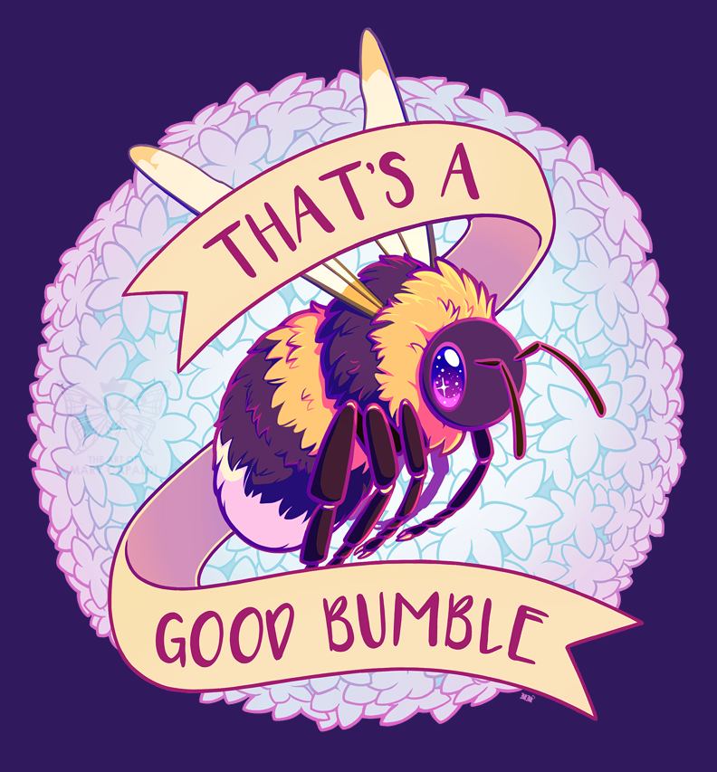 That's A Good Bumble [Apparel Design]